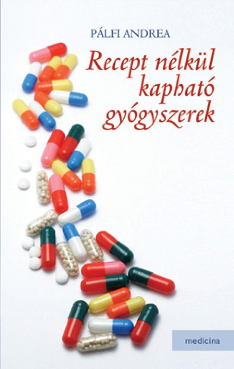 Mától recept nélkül kapható ez a gyógyszer