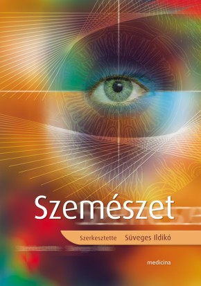 Szemészet   Szak- és tankönyvek   Kiadványaink   1. oldal   Medicina Könyvkiadó Webshop