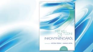 Mit kell ma tudni az inkontinenciáról?