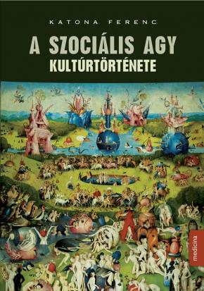 A szociális agy kultúrtörténete 1561