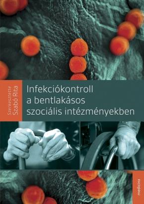 Infekciókontroll a bentlakásos szociális intézményekben 1563