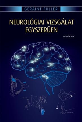 Neurológiai vizsgálat egyszerűen (5. kiadás) 1761