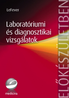 Laboratóriumi és diagnosztikai vizsgálatok 1804