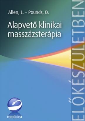 Alapvető klinikai masszázsterápia (3. kiadás) 2001