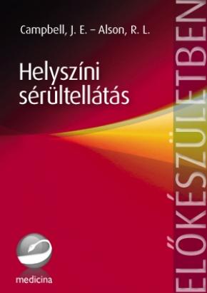 Helyszíni sérültellátás  (8. kiadás) 2002