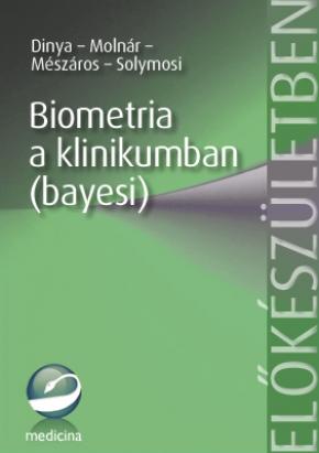 Biometria a klinikumban (bayesi) 2004