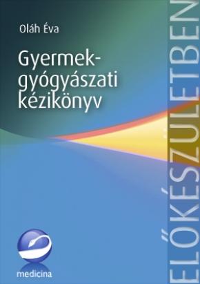 Gyermekgyógyászati kézikönyv 2007
