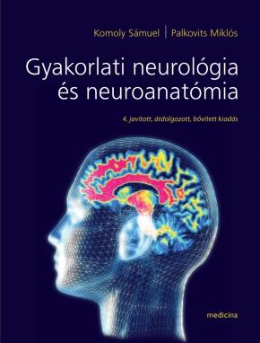 Gyakorlati neurológia és neuroanatómia 2010