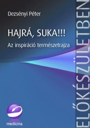 HAJRÁ, SUKA!!!  2022