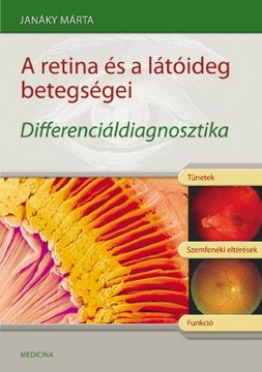 A retina és a látóideg betegségei - Differenciáldiagnosztika 508