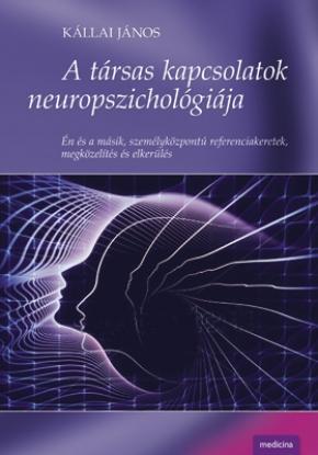 A társas kapcsolatok neuropszichológiája 283