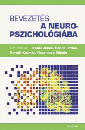 Bevezetés a neuropszichológiába 565
