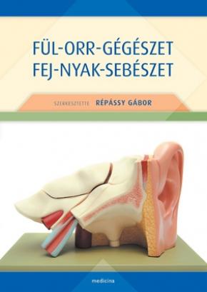 Fül-orr-gégészet fej-nyak-sebészet 309