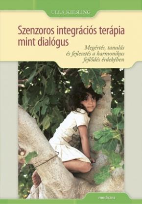 Szenzoros integrációs terápia mint dialógus 557