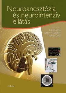 Neuroanesztézia és neurointenzív ellátás