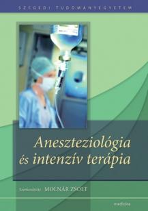 Aneszteziológia és intenzív terápia /2. kiadás/