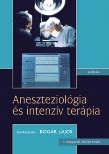 Aneszteziológia és intenzív terápia (3. kiadás)