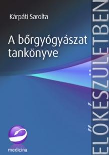 A bőrgyógyászat tankönyve