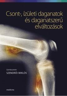 Csont-, ízületi daganatok és daganatszerű elváltozások