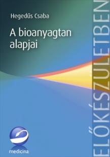 A bioanyagtan alapjai