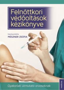 Felnőttkori védőoltások kézikönyve