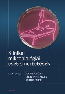 Klinikai mikrobiológiai esetismertetések