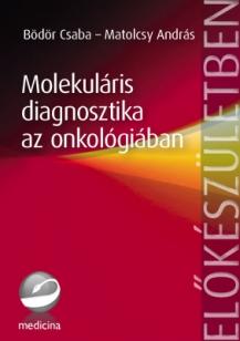 Molekuláris diagnosztika az onkológiában