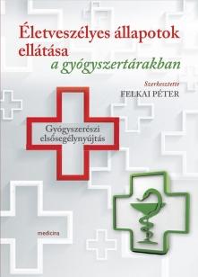 Életveszélyes állapotok ellátása a gyógyszertárakban