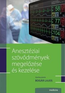Anesztéziai szövődmények megelőzése és kezelése