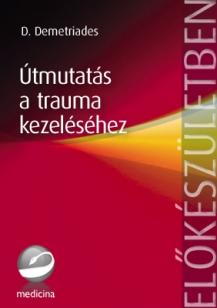 Útmutatás a trauma kezeléséhez