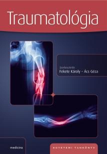 Traumatológia - Egyetemi tankönyv