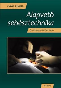 Alapvető sebésztechnika 3. kiadás