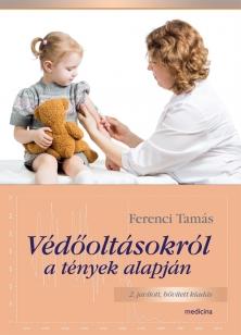Védőoltásokról a tények alapján 2. kiadás