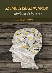 Személyiségzavarok – klinikum és kutatás