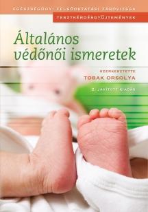 Általános védőnői ismeretek /2. kiadás/
