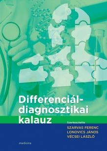 Differenciáldiagnosztikai kalauz 6. átdolgozott és bővített kiadás
