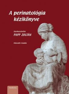 A perinatológia kézikönyve 2. kiadás