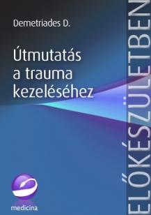 Útmutatás a trauma kezeléséhez 1.