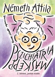 Pszichiátria - másképp (2. kiadás)