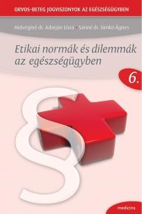 Etikai normák és dilemmák az egészségügyben