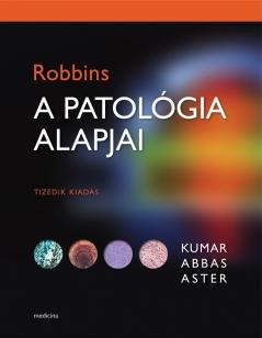ROBBINS A patológia alapjai 10. kiadás