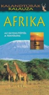 Afrika - Kalandtúrák kalauza