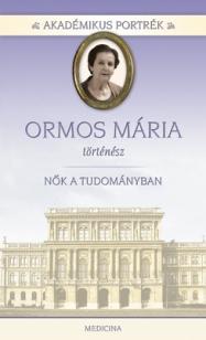 Akadémikus portrék - Ormos Mária - történész