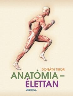 Anatómia - élettan (Donáth)