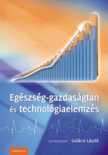 Egészség-gazdaságtan és technológiaelemzés