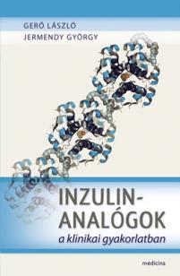 Inzulinanalógok a klinikai gyakorlatban