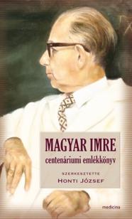 Magyar Imre - Centenáriumi emlékkönyv