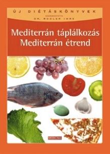 Mediterrán táplálkozás