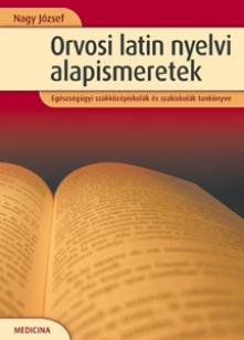 Orvosi latin nyelvi  alapismeretek