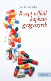 Recept nélkül kapható gyógyszerek